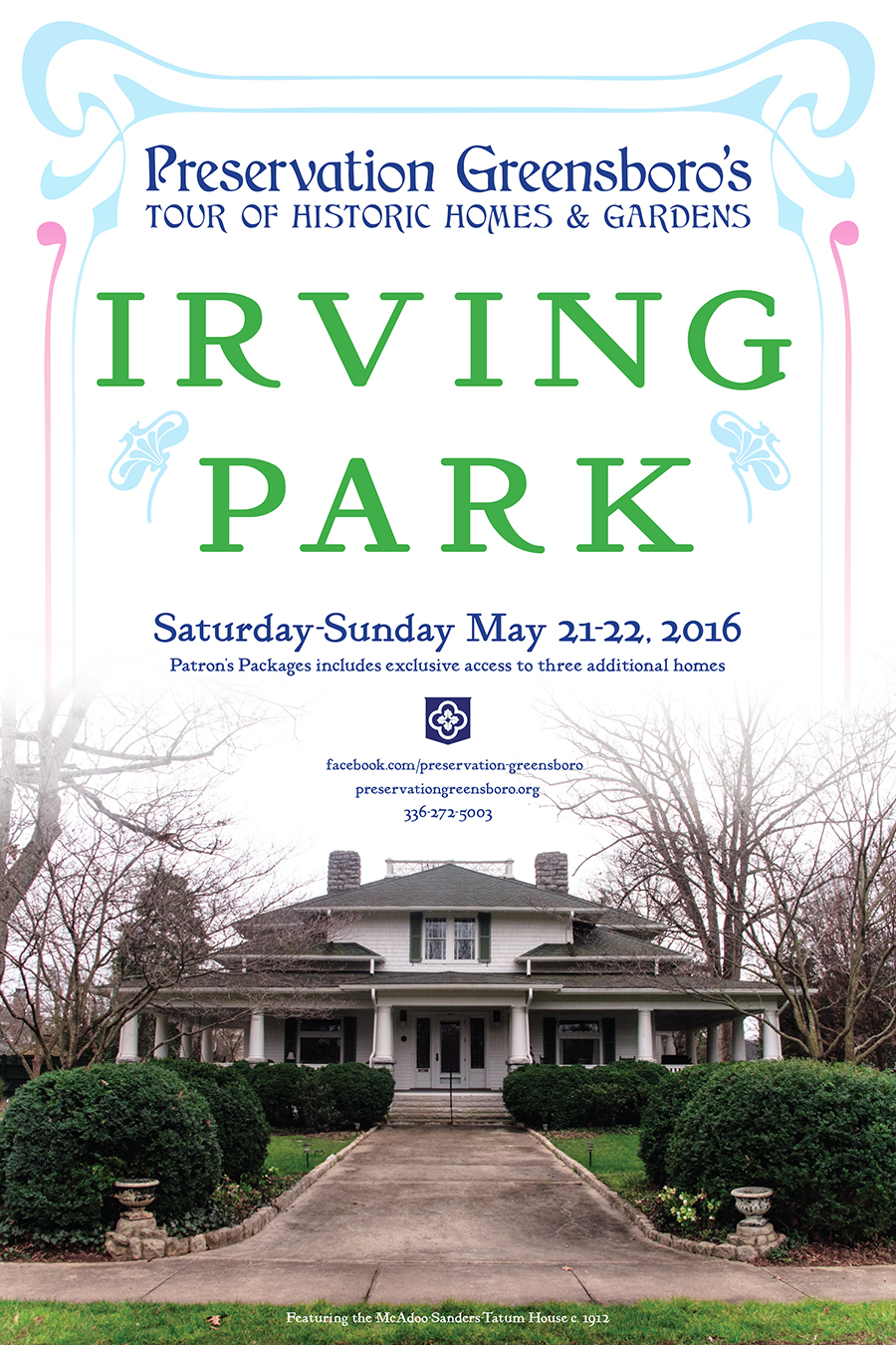 Sixth Annual Tour Of Historic Homes Gardens Old Irving Park Preservation Greensboro Incorporated